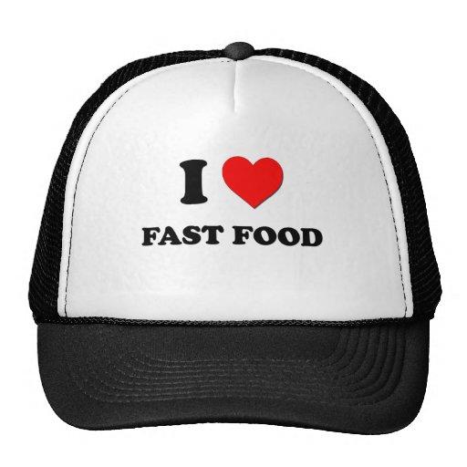 I Love Fast Food Trucker Hats