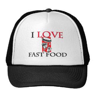I Love Fast Food Hat