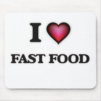I Love Fast Food Mouse Pad