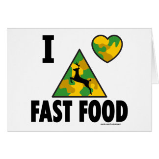 I LOVE FAST FOOD T-SHIRTS AND GIFTS CARD