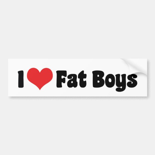 I Love Fat Boys Bumper Sticker