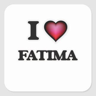 I Love Fatima Square Sticker