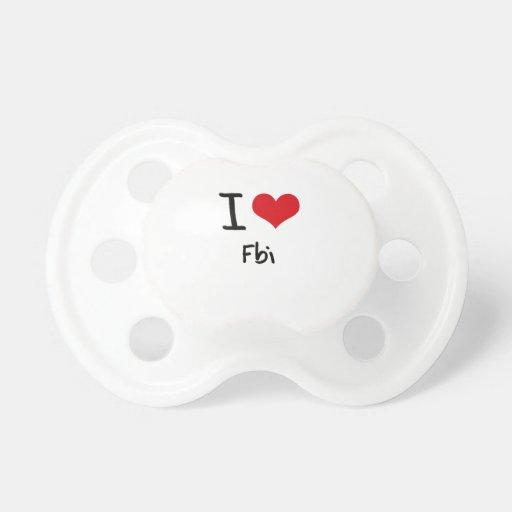 I Love Fbi Pacifiers