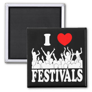 I Love festivals (wht) Square Magnet
