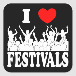 I Love festivals (wht) Square Sticker