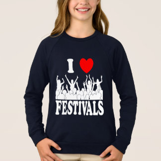 I Love festivals (wht) Sweatshirt