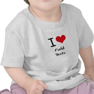 I Love Field Tests T-shirt