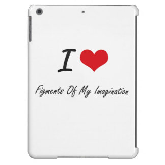I love Figments Of My Imagination iPad Air Cases