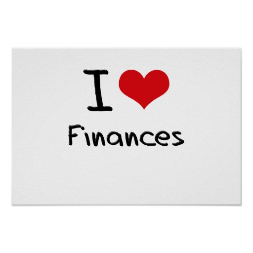 I Love Finances Posters