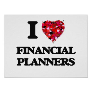 I love Financial Planners Poster