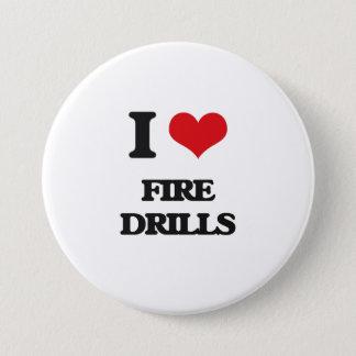 i LOVE fIRE dRILLS 3 Inch Round Button