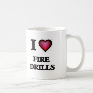 I love Fire Drills Coffee Mug