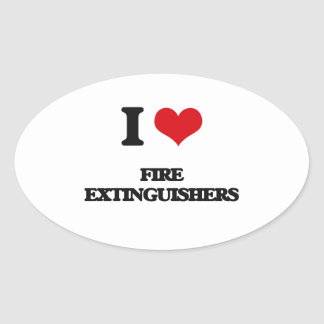 i LOVE fIRE eXTINGUISHERS Oval Stickers