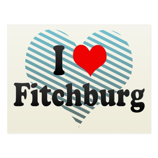 I Love Fitchburg, United States Postcard