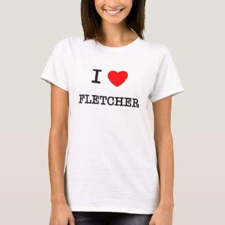 I Love Fletcher T-Shirt
