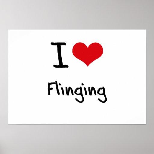 I Love Flinging Poster