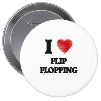 I love Flip Flopping 4 Inch Round Button