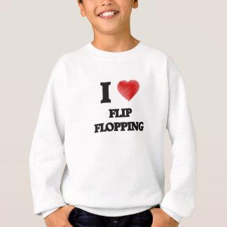 I love Flip Flopping Sweatshirt