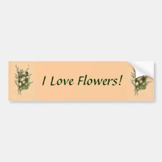 I Love Flowers! Bumper Sticker
