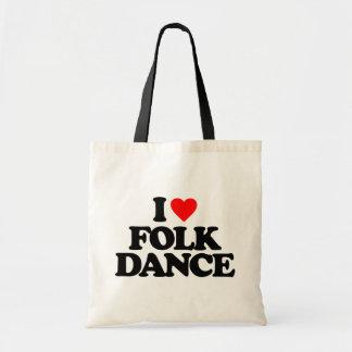 I LOVE FOLK DANCE TOTE BAG