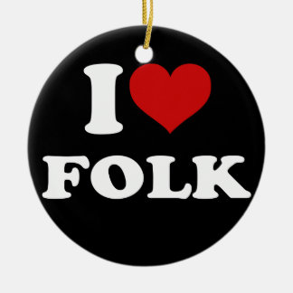 I Love Folk Ornaments