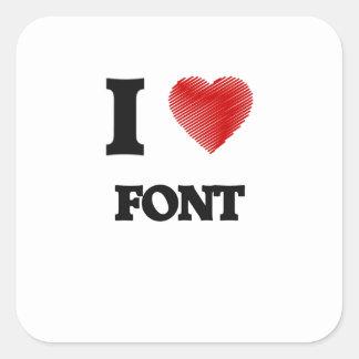 I love Font Square Sticker