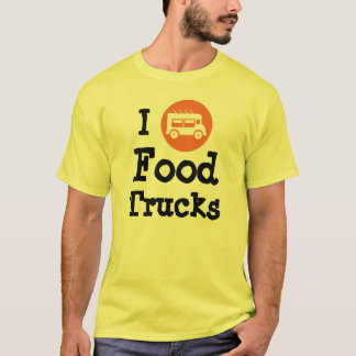 I Love Food Trucks T-Shirt