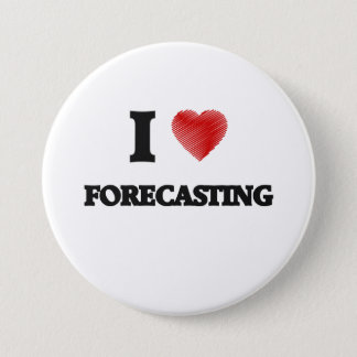 I love Forecasting 3 Inch Round Button