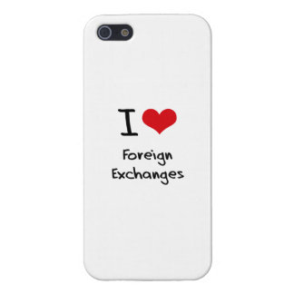 I Love Foreign Exchanges Covers For iPhone 5