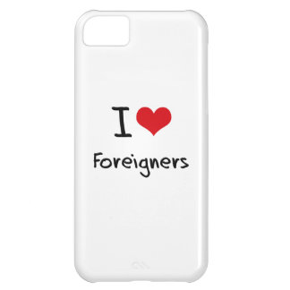 I Love Foreigners iPhone 5C Cover