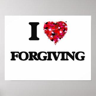 I Love Forgiving Poster
