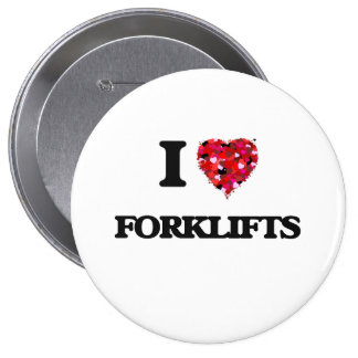 I Love Forklifts 4 Inch Round Button
