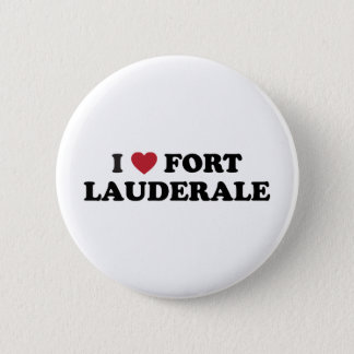 I Love Fort Lauderdale Florida 2 Inch Round Button