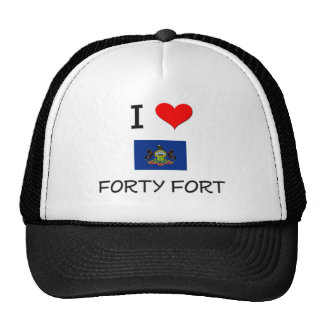 I Love Forty Fort Pennsylvania Hats