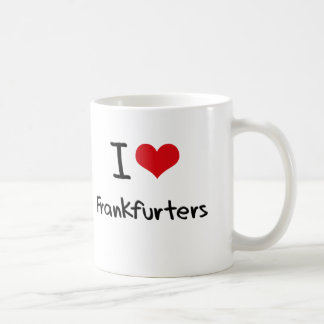 I Love Frankfurters Coffee Mug