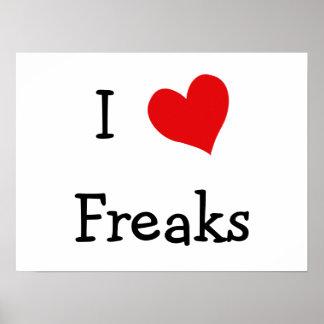 I Love Freaks Posters