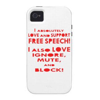 I Love Free Speech I Also Love Ignore Mute Block Case-Mate iPhone 4 Case