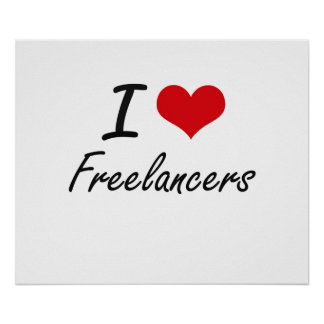I love Freelancers Poster