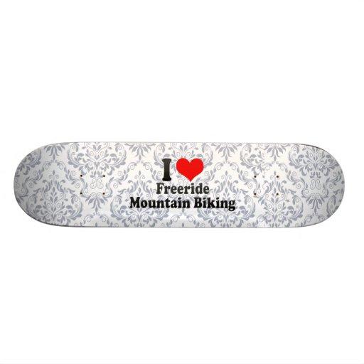 I love Freeride Mountain Biking Custom Skateboard