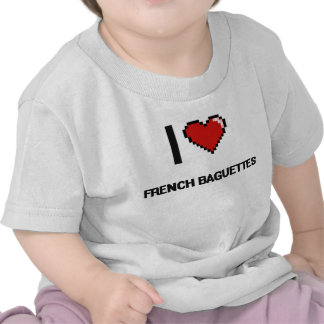I Love French Baguettes Tee Shirts