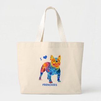 I Love French Bulldogs Large Tote Bag