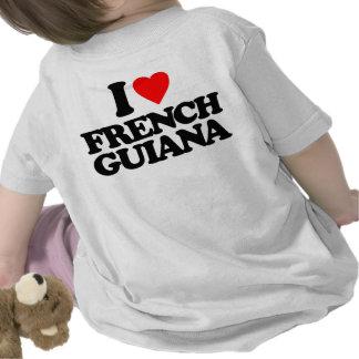 I LOVE FRENCH GUIANA T SHIRTS