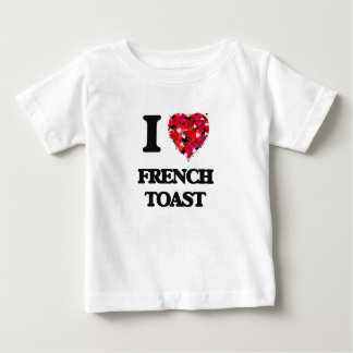 I Love French Toast Tee Shirts