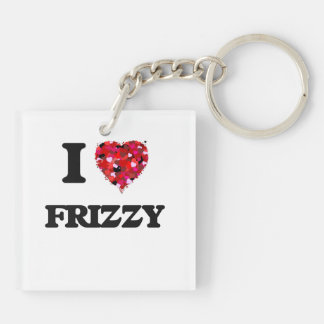 I Love Frizzy Double-Sided Square Acrylic Keychain