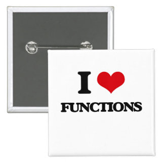 I love Functions Pinback Buttons