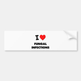 I Love Fungal Infections Bumper Stickers