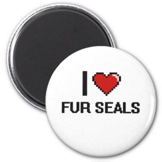 I love Fur Seals Digital Design 2 Inch Round Magnet