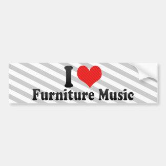 I Love Furniture Music Bumper Sticker