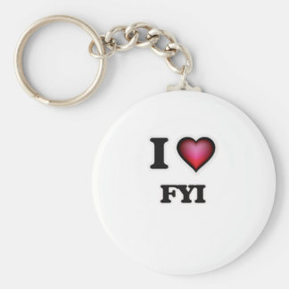 I love Fyi Keychain