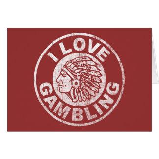I Love Gambling Greeting Card